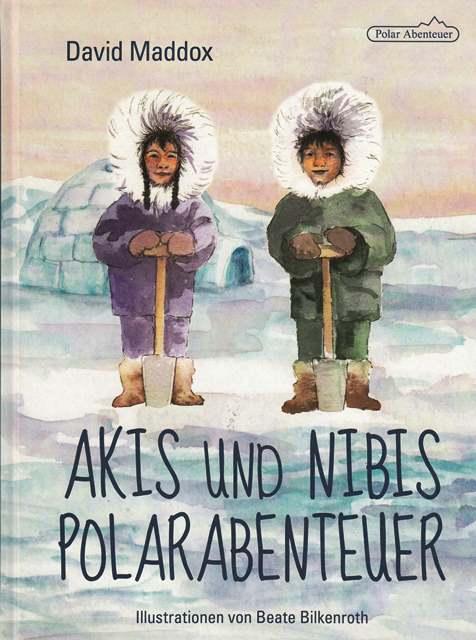 Akis und Nibis Polarabenteuer