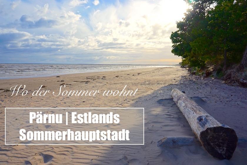 Pärnu Sommerhauptstadt Estland